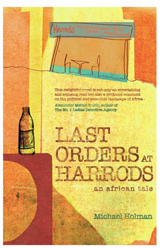 Last Orders at Harrods by Michael Holman