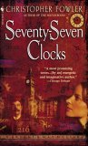 Seventy-Seven Clocks (Bryant & May, # 3)