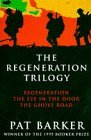 The Regeneration Trilogy by Pat Barker
