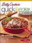 Betty Crocker's Quick & Easy Cookbook: 30 Minutes or Less to Dinner Every Night
