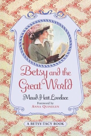Betsy and the Great World by Maud Hart Lovelace