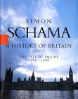 A History of Britain: The Fate Of Empire 1776-2000 (A History of Britain, #3)