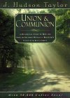 Union & Communion: A Devotional Study of How the Song of Solomon Reveals a Believer's Union with Jesus Christ