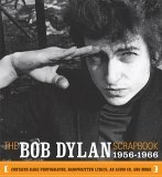 The Bob Dylan Scrapbook: 1956-1966