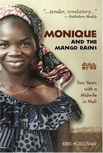 Monique and the Mango Rains by Kris Holloway