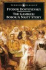 The Gambler/Bobok/A Nasty Story