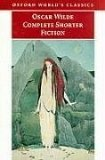 Complete Shorter Fiction (Oxford World's Classics)