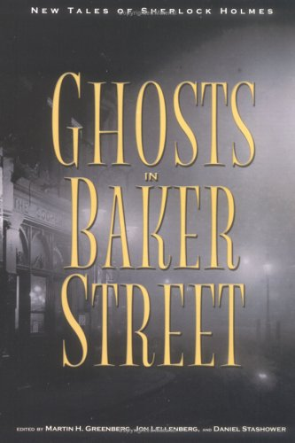 The Ghosts in Baker Street by Martin H. Greenberg