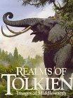 Realms of Tolkien by J.R.R. Tolkien