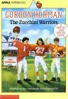 The Zucchini Warriors (MacDonald Hall, #5)