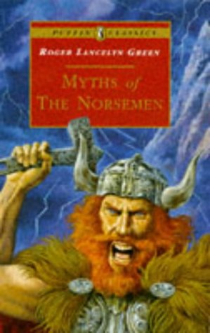 Myths of the Norsemen by Roger Lancelyn Green