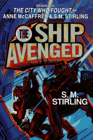 The Ship Avenged by S.M. Stirling