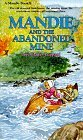 Mandie and the Abandoned Mine (Mandie Books, #8)