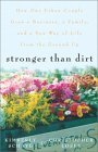 Stronger Than Dirt by Kim Schaye