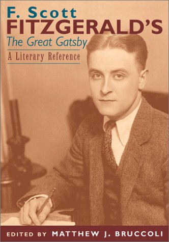 F. Scott Fitzgerald's The Great Gatsby by Matthew J. Bruccoli