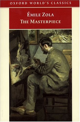 The Masterpiece (Les Rougon-Macquart, #14)