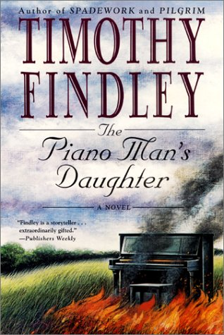 The Piano Man's Daughter by Timothy Findley