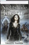 Nightshade Tavern by Laurell K. Hamilton