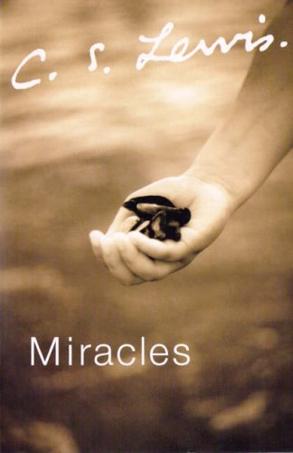 Miracles by C.S. Lewis