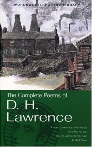 Complete Poems of D. H. Lawrence by D.H. Lawrence
