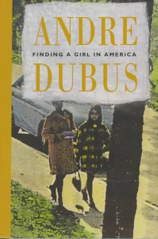 Finding a Girl in America by Andre Dubus