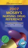 Mosby's 2007 Nursing Drug Reference