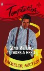 It Takes a Hero by Gina Wilkins