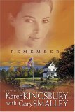 Remember by Karen Kingsbury