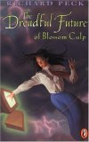The Dreadful Future of Blossom Culp (Blossom Culp, #3)