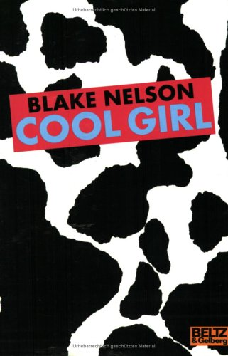 Cool Girl Roman by Blake Nelson