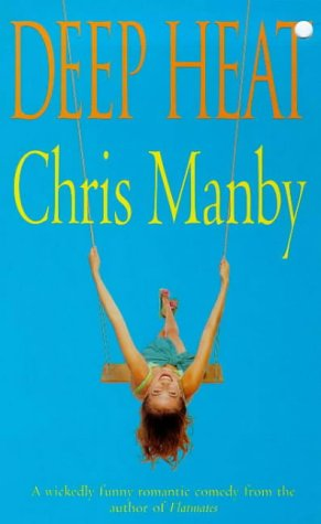 Deep Heat by Chris Manby