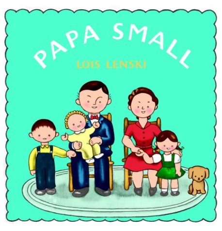 Papa Small by Lois Lenski