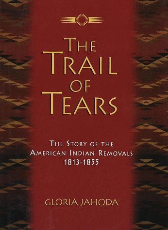 Trail of Tears by Gloria Jahoda