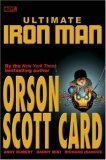 Ultimate Iron Man, Vol. 1 by Orson Scott Card