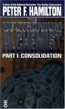 The Neutronium Alchemist 1: Consolidation (Night's Dawn 2)