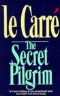 The Secret Pilgrim (George Smiley, #8)