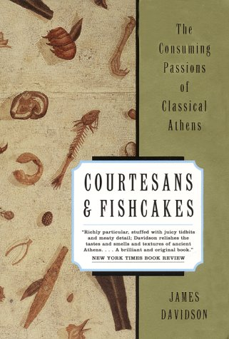Courtesans and Fishcakes by James Davidson