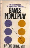 Games People Play by Eric Berne