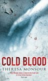 Cold Blood by Theresa Monsour
