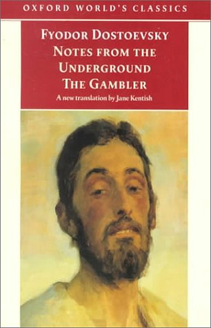 Notes from the Underground & The Gambler by Fyodor Dostoyevsky