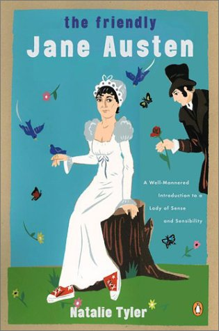 The Friendly Jane Austen by Natalie Tyler