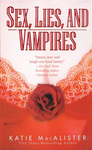 Sex, Lies and Vampires (Dark Ones, #3)