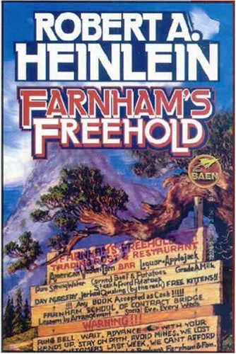 Farnham's Freehold by Robert A. Heinlein