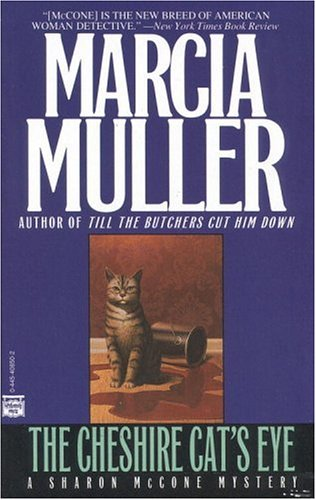 The Cheshire Cat's Eye by Marcia Muller