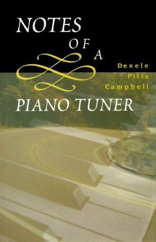 Notes of a Piano Tuner by Denele Pitts Campbell
