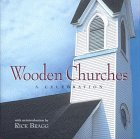 Wooden Churches by Rick Bragg
