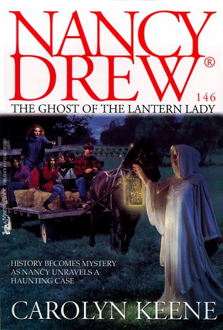 The Ghost of the Lantern Lady by Carolyn Keene