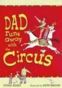 Dad Runs Away with the Circus by Etgar Keret