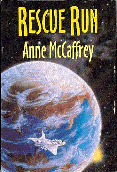 Rescue Run by Anne McCaffrey