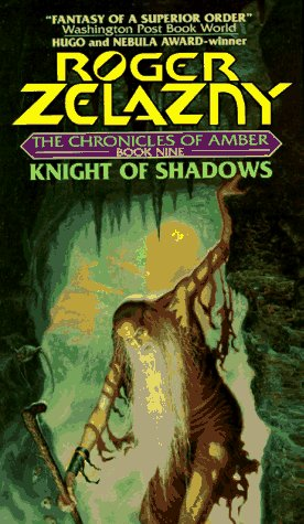 Knight of Shadows (Amber Chronicles, #9) (Audible Release) - Roger Zelazny